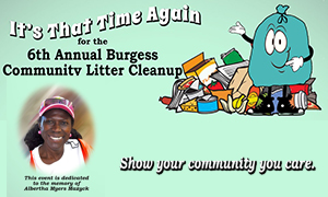6th Annual Burgess Community  Litter Cleanup